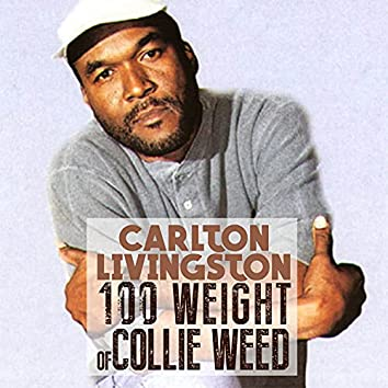100 Weight Of Collie Weed