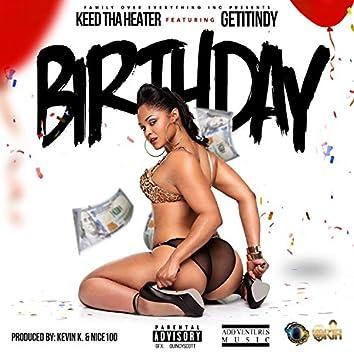 Birthday (feat. #GetitIndy)