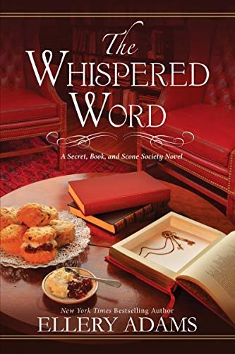 The Whispered Word (A Secret, Book, and Scone Society Novel Book 2)