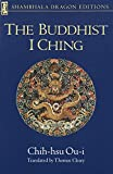 The Buddhist I Ching (Shambhala Dragon Editions) - Chih-hsu Ou-i