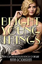 Bright Young Things by Godbersen, Anna(August 2, 2011) Paperback