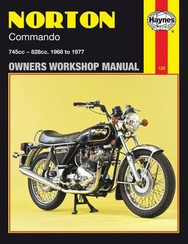 Norton Commando Owners Workshop Manual: 745cc, 828cc, Thru 68-77 (Haynes Repair Manuals)