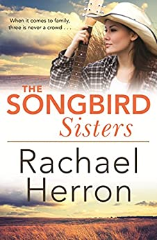 The Songbird Sisters by [Rachael Herron]