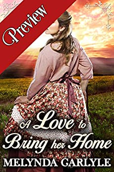 A Love to Bring her Home: A Historical Western Romance Collection by [Melynda Carlyle, Starfall Publications]