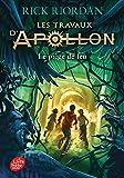 Les travaux d'Apollon - Le piège de feu