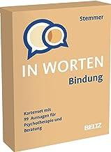 Bindung in Worten: Kartenset mit 99 Aussagen für Psychotherapie und Beratung. Mit 8-seitigem Booklet im Stülpkarton, Karte...