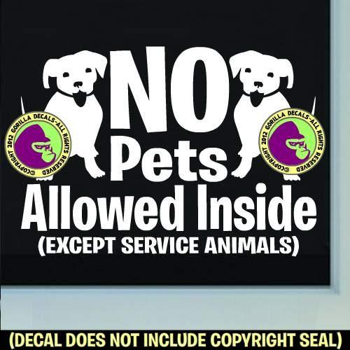 The Gorilla Farm NO Pets Allowed Inside Retail Shop Store Front Door Window Sign Vinyl Decal Sticker White
