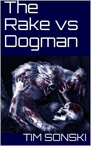 The Rake vs Dogman (English Edition)