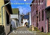 Die schoensten Orte in der Eifel - Kronenburg (Wandkalender 2022 DIN A3 quer): Besuch in der historischen Altstadt von Kronenburg (Monatskalender, 14 Seiten )