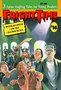 Fright Time #16 - Book #16 of the Fright Time