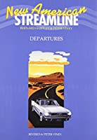 Departures: An Intensive American English Series for Beginning Students (New American Streamline)