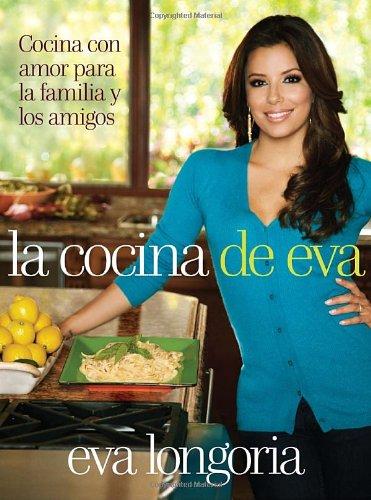 La cocina de Eva: Cocina con amor para la familia y los amigos...