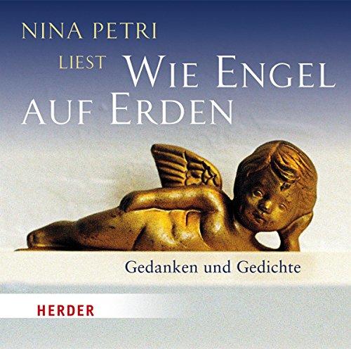 Nina Petri liest: Wie Engel auf Erden audiobook cover art