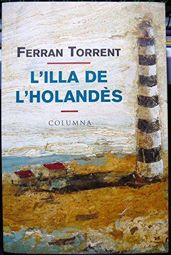 L'illa de l'holandès (COL.LECCIO JOVE Book 232) (Catalan Edition)