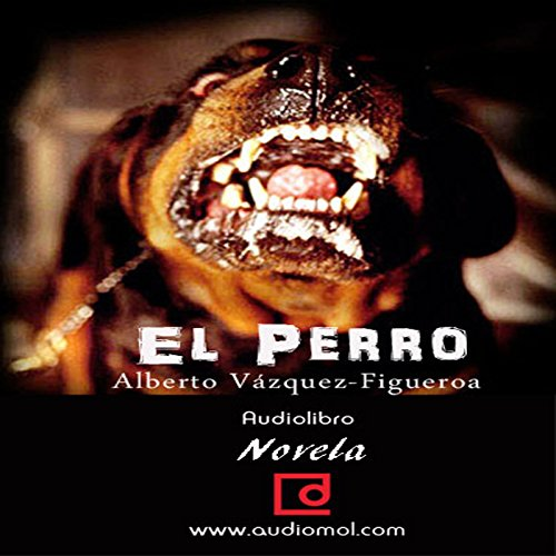 El Perro [The Dog] audiobook cover art
