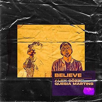 Believe (feat. Quesia Martins)