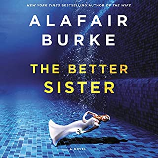 The Better Sister     A Novel              By:                                                                                                                                 Alafair Burke                               Narrated by:                                                                                                                                 Sophie Amoss,                                                                                        Samantha Desz,                                                                                        Mike Chamberlain                      Length: 9 hrs and 24 mins     288 ratings     Overall 4.4