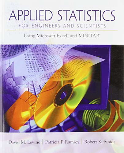 Applied Statistics for Engineers and Scientists: Using Microsoft Excel & Minitab