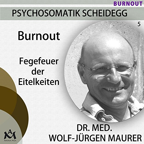 Burnout. Fegefeuer der Eitelkeiten cover art