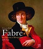 François-Xavier Fabre (1766-1837) De Florence à Montpellier