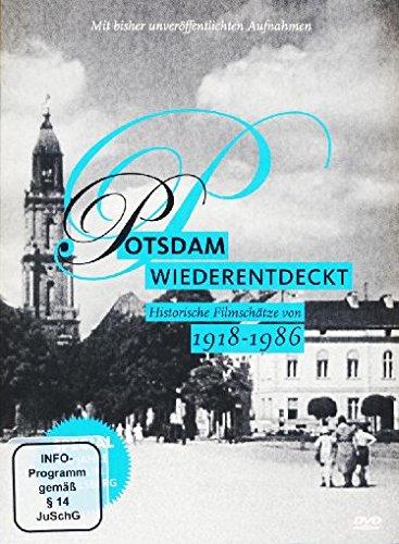 Potsdam wiederentdeckt 1918-1986 - Historische Filmschätze