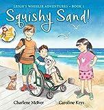 Squishy Sand (Leigh's Wheelie Adventures)