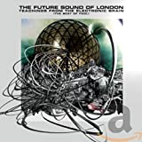 Songtexte von The Future Sound of London - Teachings From the Electronic Brain: The Best of FSOL