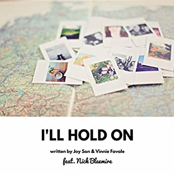 I'll Hold On (feat. Nick Blaemire)
