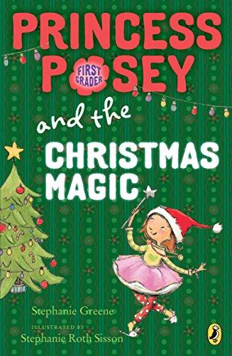 Princess Posey and the Christmas Magic (Princess Posey, First Grader)