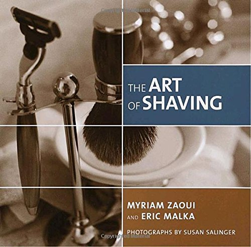 The Art of Shaving by Myriam Zaoui (2002-05-07)