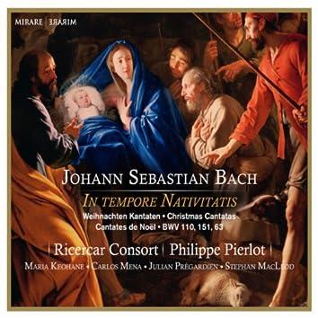 J.S. Bach: In tempore Nativitatis - Christmas Cantatas BWV 110, 151, 63