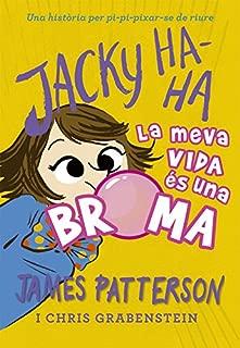 Jacky Ha-Ha 2 : LA meva vida és una broma