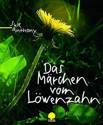 Das M?rchen vom L?wenzahn by Suse Anthony(2006-01-01)
