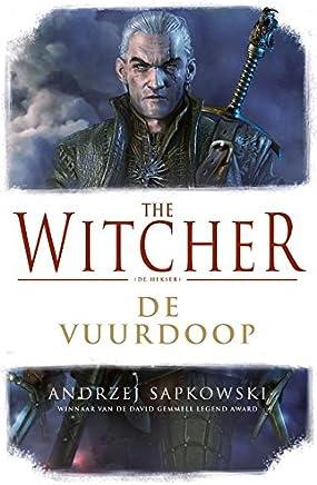 De vuurdoop (The Witcher Book 3)