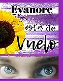 Eyanore está de vuelo: Homenaje a Elizabeth Yashira Noemy Márquez Famanía. (Spanish Edition)