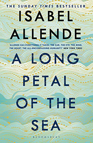 A Long Petal of the Sea: 'Allende's finest book yet' – now a Sunday Times bestseller (English Edition)