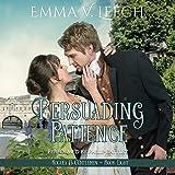 Persuading Patience: Rogues & Gentlemen, Book Eight