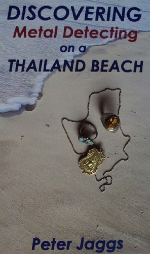Discovering Metal Detecting on a Thailand Beach (English Edition)