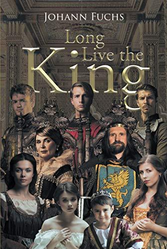 Long Live the King (English Edition)
