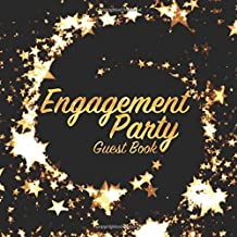 Engagement Party Guest Book: Celebration keepsake for family and friends to write in (Square Gold Star Swirl)