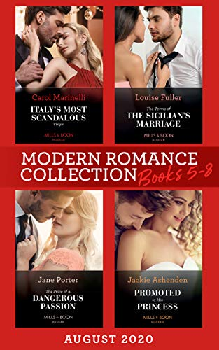 Modern Romance August 2020 Books 5-8: Italy's Most Scandalous Virgin / The...