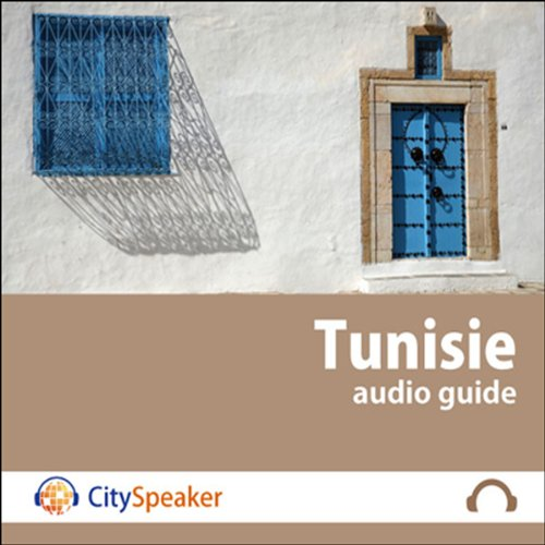 Tunisie (Audio Guide CitySpeaker) audiobook cover art