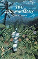 Two Strange Tales by Mircea Eliade(2001-05-01)