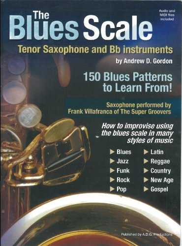 The Blues Scale -For Tenor Saxophone And Bb Instruments-: Noten, CD für Tenor-Saxophon