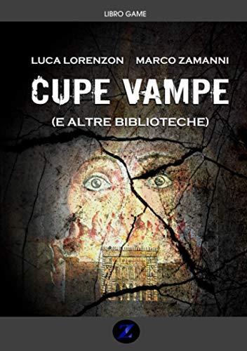 Cupe vampe (e altre biblioteche): Un libro-game su una pagina nera della storia europea