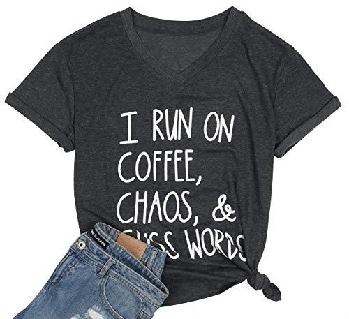 I Run On Coffee Chaos Cuss Words T Shirt Women Funny Short Sleeve T-Shirt Mom Gift (M, Dark Gray)