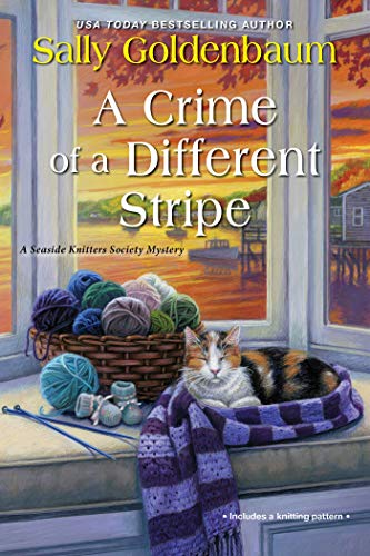 Compare Textbook Prices for A Crime of a Different Stripe Seaside Knitters Society  ISBN 9781496729385 by Goldenbaum, Sally