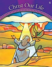 God Calls a People: Grade 6 (Christ Our Life 2009)