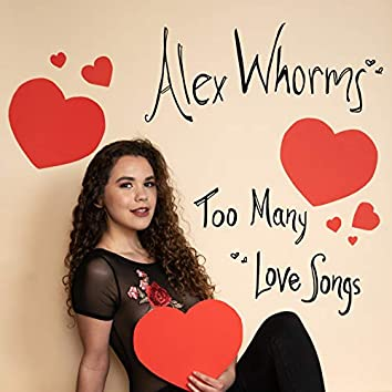 Too Many Love Songs