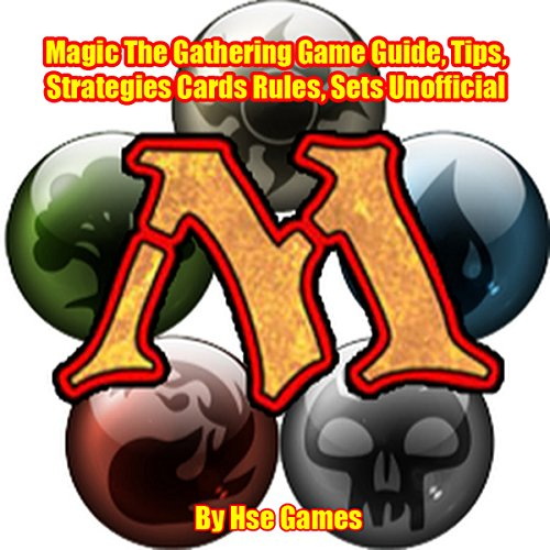Magic: The Gathering Game Guide, Tips, Strategies Cards Rules, Sets Unofficial audiobook cover art